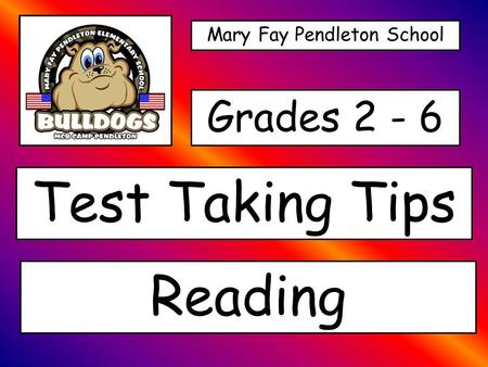 Mary Fay Pendleton School Test Taking Tips Grades 2 - 6 Reading.