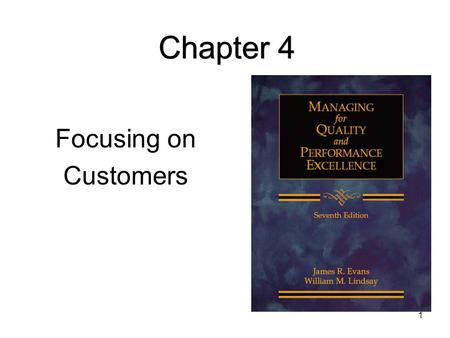 Chapter 4 Focusing on Customers.