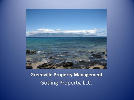 Greenville Property Management Gotling Property, LLC.