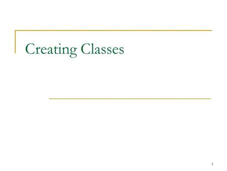 1 Creating Classes. 2 Writing Classes Thus far, we have mainly used existing classes in the Java library  (also main classes for executing) True object-oriented.