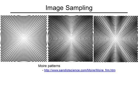Image Sampling Moire patterns -
