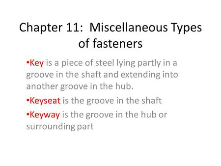Chapter 11: Miscellaneous Types of fasteners