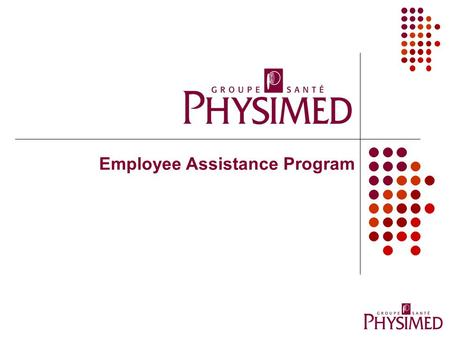 Employee Assistance Program. What is an EAP ? Free and confidential counseling service Help and support For personal problems and difficult life situations.