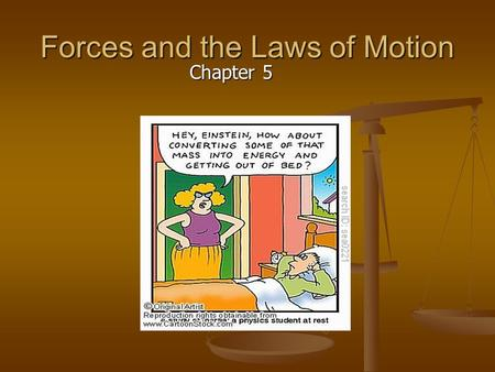 Forces and the Laws of Motion