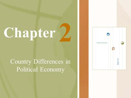 Chapter Country Differences in Political Economy 2.