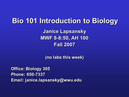 <strong>Bio</strong> 101 Introduction to Biology