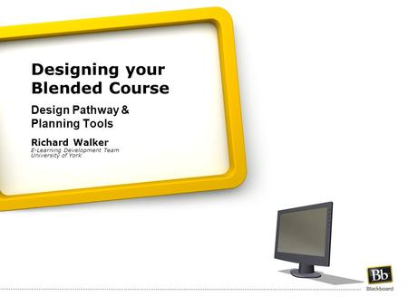 Designing your Blended Course