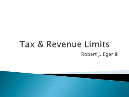 Robert J. Eger III.  How can the Current Collins Institute Research Inform Tax & Revenue Policy? Investigate Proposed Policy Changes Affecting Florida.