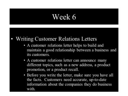 Week 6 Writing Customer Relations Letters