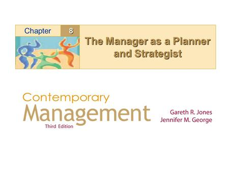 8Chapter The Manager as a Planner and Strategist.