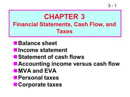 Financial Statements, Cash Flow, and Taxes