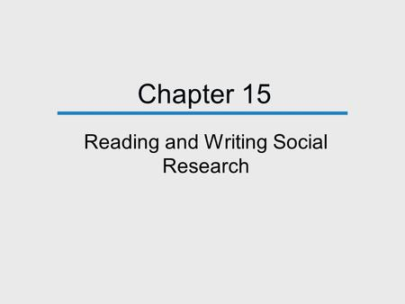 Reading and Writing Social Research