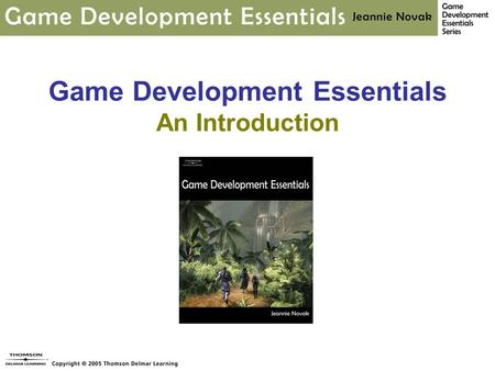 Game Development Essentials An Introduction. Chapter 3 Game Elements what are the possibilities?