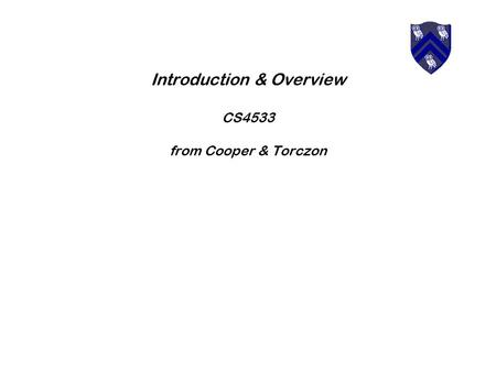 Introduction & Overview CS4533 from Cooper & Torczon.