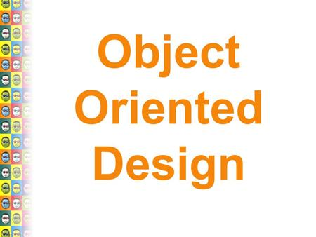 Object Oriented Design. Goals  Examples of GL4Java: what can be done with OpenGL?  Forming groups: u Outline project u Formulate requirement for Game.