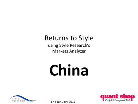 Returns to Style using Style Research's Markets Analyzer China End January 2011.