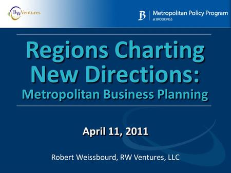 Regions Charting New Directions: Metropolitan Business Planning