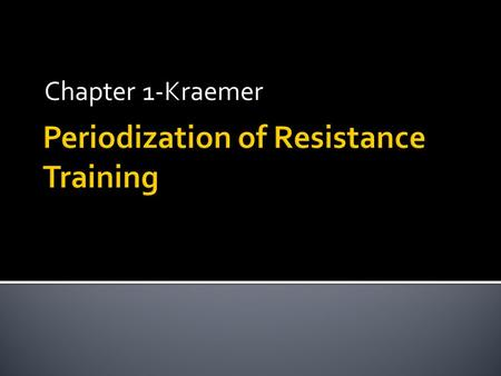 Chapter 1-Kraemer.  Undulating periodization  Use a 1 week or 2 week cycle as opposed to a 4 week  Initial concept used hypertrophy (8-12 reps) and.