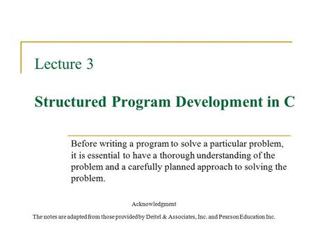 Lecture 3 Structured Program Development in C