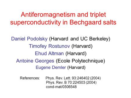 Antiferomagnetism and triplet superconductivity in Bechgaard salts