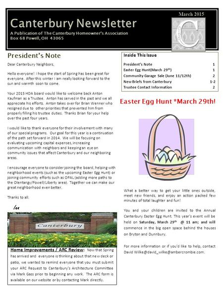 Canterbury Newsletter A Publication of The Canterbury Homeowner's Association Box 68 Powell, OH 43065 March 2015 Dear Canterbury Neighbors, Hello everyone!