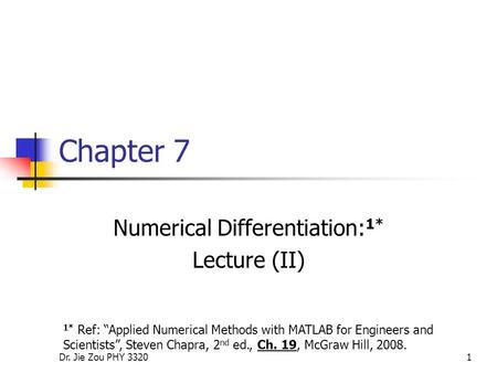 Numerical Differentiation:1* Lecture (II)