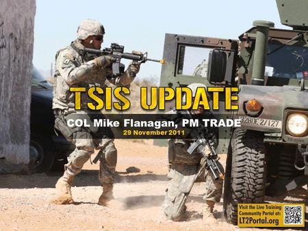 COL Mike Flanagan, PM TRADE