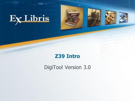 "Z39 Intro DigiTool Version 3.0. Z39 Intro 2 Overview What is z39.50? ""A network protocol which specifies rules that allow searching of a range of different."