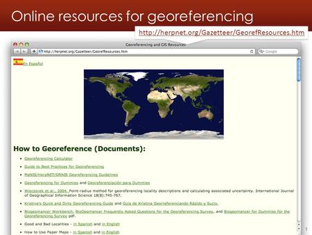 Online resources for georeferencing Georeferencing workshop - Online resources - 2010.06.051
