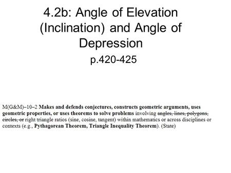 4.2b: Angle of Elevation (Inclination) and Angle of Depression