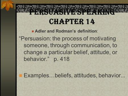Persuasive Speaking Chapter 14