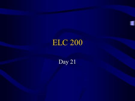 ELC 200 Day 21. Awad –Electronic Commerce 2/e © 2004 Pearson Prentice Hall 2 Agenda I have decided to add one more assignment (9 total) –I will drop the.