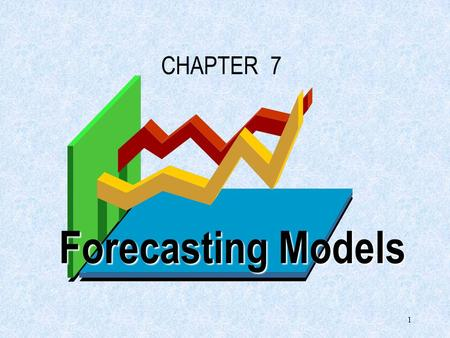 1 Forecasting Models CHAPTER 7 2 9.1 Introduction to Time Series Forecasting Forecasting is the process of predicting the future. Forecasting is an integral.