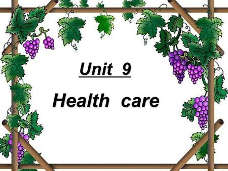 Unit 9 Health care. Warming up Discuss the following questions in pairs.