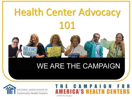 "Health Center Advocacy 101. This presentation includes… 1. Defining ""lobbying"" 2. Understand legal do's and don'ts for 501(c)3 non-profits 3. Learn practical."