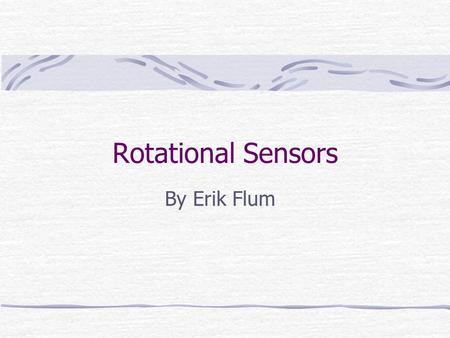 Rotational Sensors By Erik Flum. Types of Sensors Optical Encoder Resolver Rotary Variable Differential Transformer(RVDT) Synchro Rotary Potentiometer.