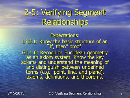 2-5: Verifying Segment Relationships