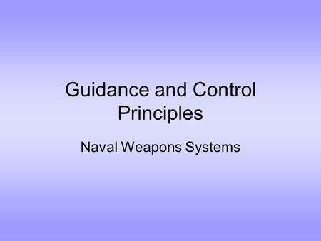 Guidance and Control Principles