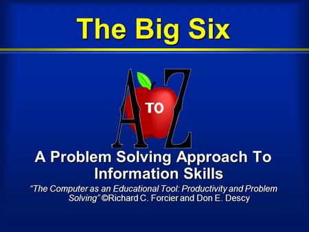 A Problem Solving Approach To Information Skills