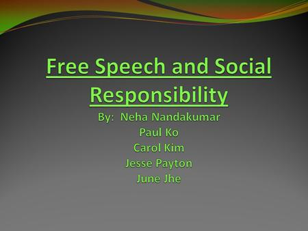 Free speech in the United States: Expression vs. Hostility Seeking a Balance: Enhancing the First Amendment Challenges.
