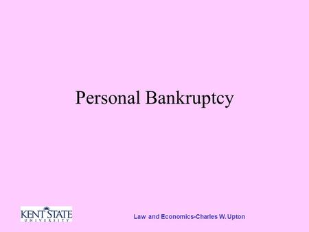 Law and Economics-Charles W. Upton Personal Bankruptcy.