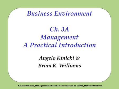 Business Environment Ch. 3A Management A Practical Introduction