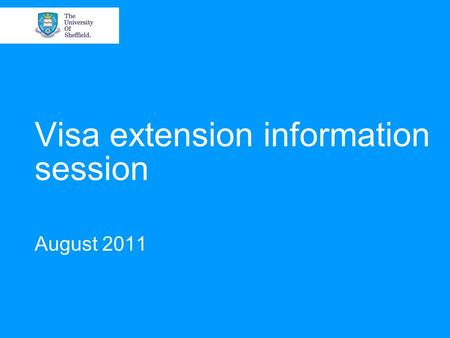 Visa extension information session