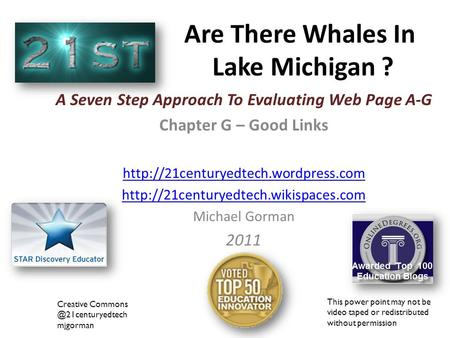 Are There Whales In Lake Michigan ? A Seven Step Approach To Evaluating Web Page A-G Chapter G – Good Links