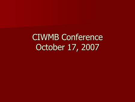 "CIWMB Conference October 17, 2007. ""Distributed Urban Biomass Power Production"""