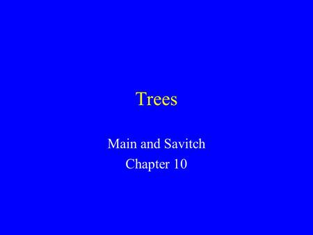 Trees Main and Savitch Chapter 10. Binary Trees A binary tree has nodes, similar to nodes in a linked list structure. Data of one sort or another may.