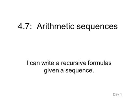 4.7: Arithmetic sequences