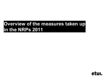 Overview of the measures taken up in the NRPs 2011.