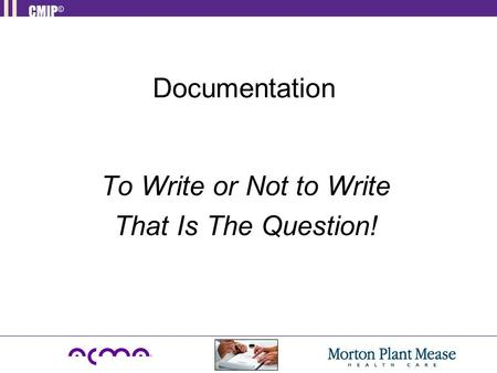 Documentation To Write or Not to Write That Is The Question!