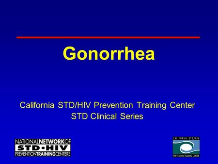 California STD/HIV Prevention Training Center STD Clinical Series